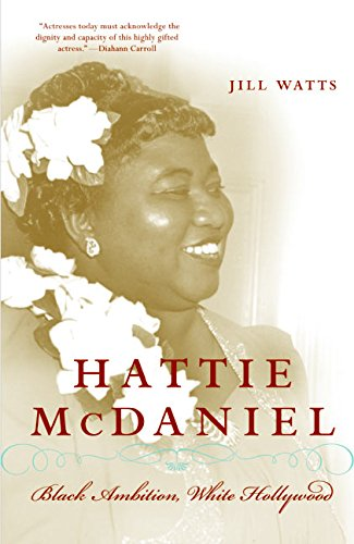 9780060514907: Hattie McDaniel: Black Ambition, White Hollywood