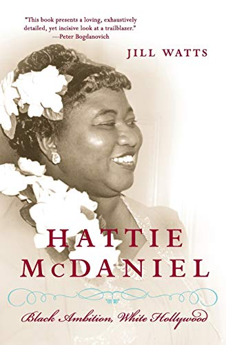 9780060514914: Hattie McDaniel: Black Ambition, White Hollywood
