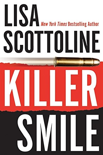 Killer Smile ***SIGNED***: Lisa Scottoline