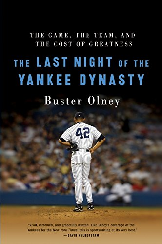 9780060515065: The Last Night of the Yankee Dynasty: The Game, the Team, and the Cost of Greatness