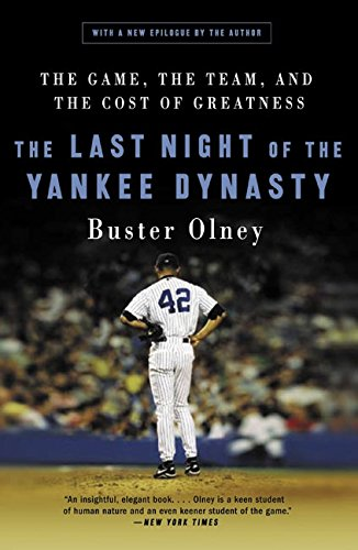9780060515072: The Last Night of the Yankee Dynasty: The Game, the Team, and the Cost of Greatness