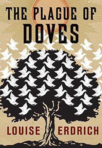 Plague of Doves: Erdrich, Louise