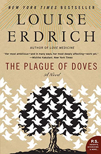 9780060515133: The Plague of Doves: A Novel (P.S.)
