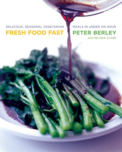 9780060515140: Fresh Food Fast: Delicious, Seasonal Vegetarian Meals in Under an Hour