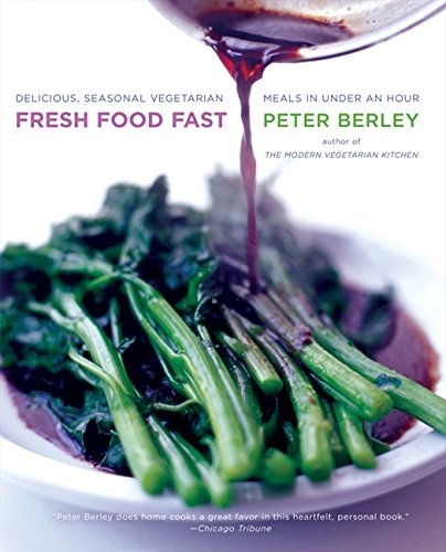 9780060515157: Fresh Food Fast: Delicious, Seasonal Vegetarian Meals in Under an Hour