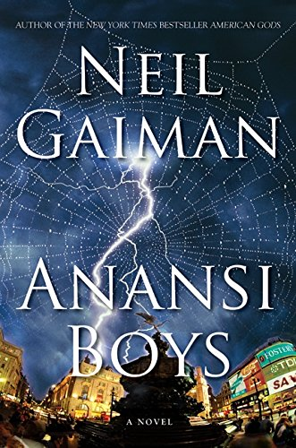 Anansi Boys ***SIGNED & DATED***: Neil Gaiman