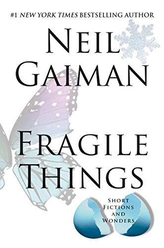 9780060515225: Fragile Things: Short Fictions and Wonders