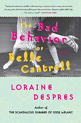 9780060515263: The Bad Behavior of Belle Cantrell: A Novel