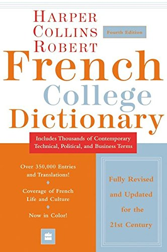 9780060515331: Collins Robert French College Dictionary, 4e (Harpercollins College Dictionaries)