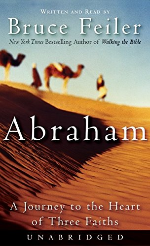 9780060515362: Abraham: A Journey to the Heart of Three Faiths