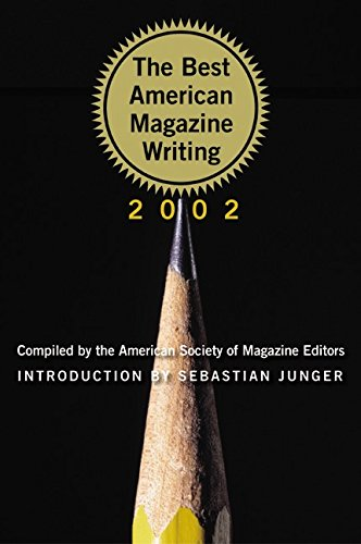 The Best American Magazine Writing 2002: American Society of