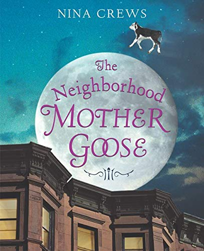 9780060515737: The Neighborhood Mother Goose (Ala Notable Children's Books. Younger Readers (Awards))