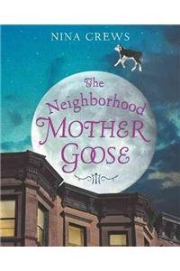 9780060515751: The Neighborhood Mother Goose