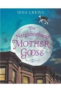 9780060515751: The Neighborhood Mother Goose