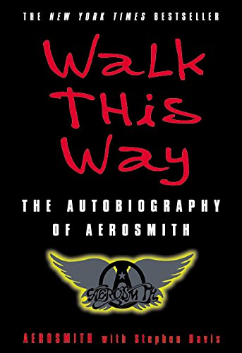 9780060515805: Walk This Way: The Autobiography of Aerosmith