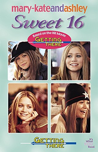 9780060515959: Mary-Kate & Ashley Sweet 16 #4 Getting There (Mary-Kate and Ashley Sweet 16)