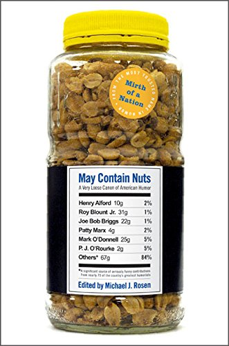 9780060516260: May Contain Nuts: A Very Loose Canon of American Humor