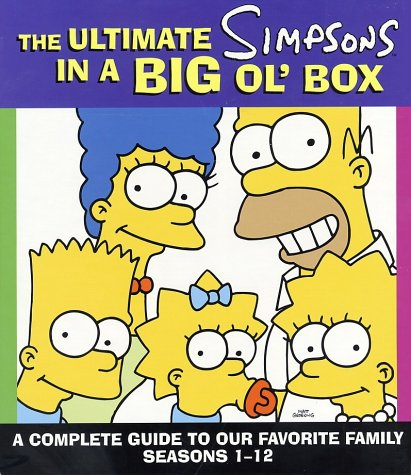 9780060516307: The Ultimate Simpsons in a Big Ol' Box: A Complete Guide to Our Favorite Family, Seasons 1-12