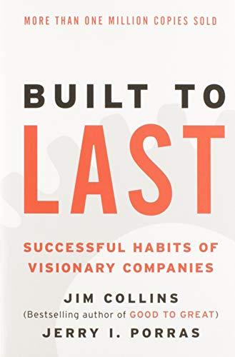 9780060516406: Built to Last: Successful Habits of Visionary Companies (Harper Business Essentials)