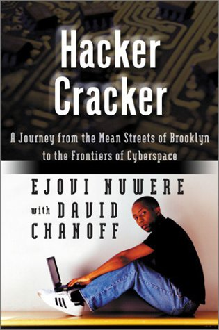 9780060516628: Hacker Cracker: A Journey from the Mean Streets of Brooklyn to the Frontiers of Cyberspace