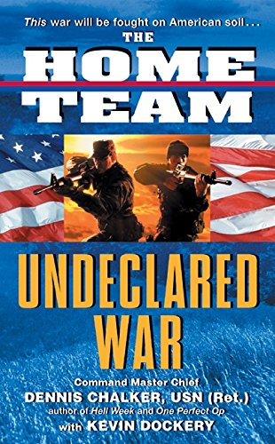 9780060517267: The Home Team: Undeclared War