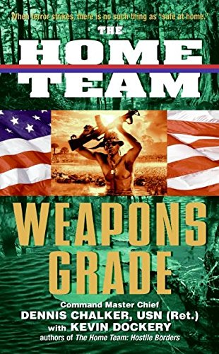 9780060517281: Weapons Grade (The Home Team, Book 3)