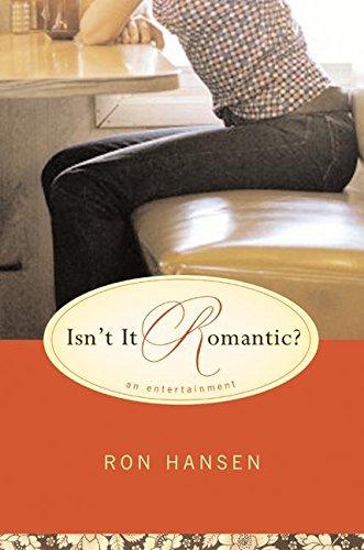 9780060517663: Isn't It Romantic?: An Entertainment
