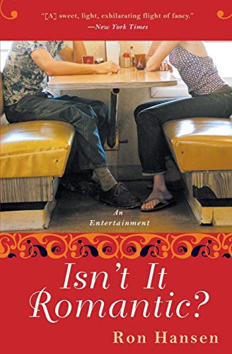 9780060517670: Isn't It Romantic?: An Entertainment