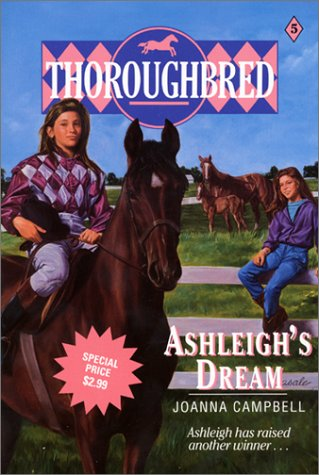 9780060517755: Ashleigh's Dream (Thoroughbred, Book 5)