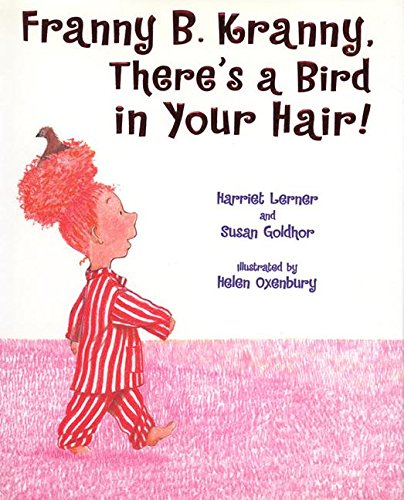 9780060517854: Franny B. Kranny, There's a Bird in Your Hair!