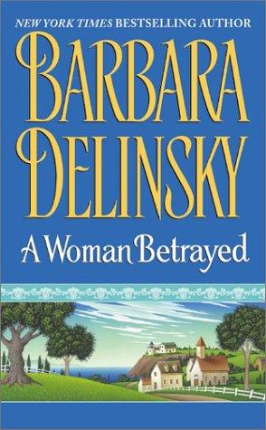 9780060517915: A Woman Betrayed