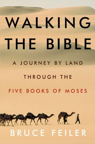 9780060517960: Walking The Bible - Journey By Land Through The Five Books Of Moses