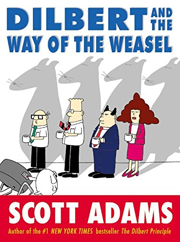 9780060518059: Dilbert and the Way of the Weasel