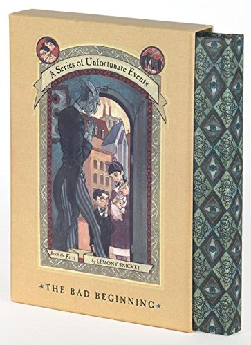 A Series of Unfortunate Events, The Bad Beginning: Book the First ***SLIPCASE EDITION***: Lemony ...