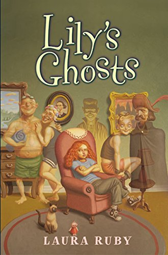 9780060518295: Lily's Ghosts