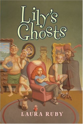 9780060518318: Lily's Ghosts