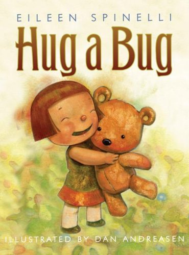 Hug a Bug (9780060518332) by Eileen Spinelli