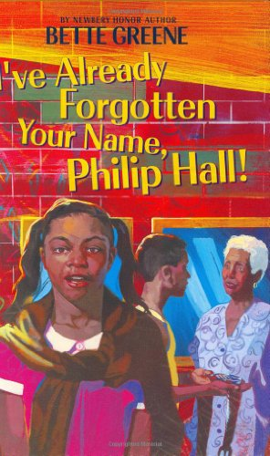 9780060518356: I've Already Forgotten Your Name, Philip Hall!