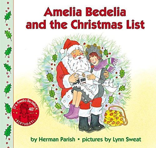 9780060518745: Amelia Bedelia and the Christmas List (Amelia Bedelia)