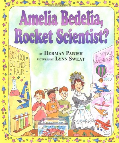 9780060518875: Amelia Bedelia, Rocket Scientist? (I Can Read Amelia Bedelia - Level 2)