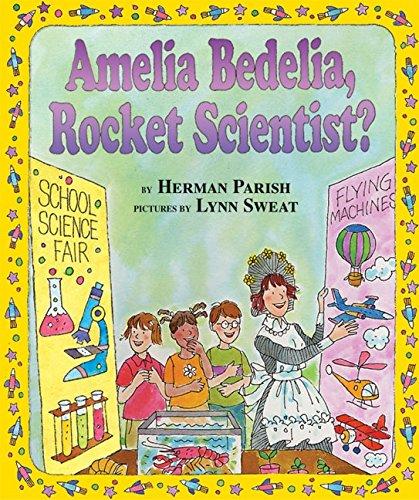 9780060518882: Amelia Bedelia, Rocket Scientist?