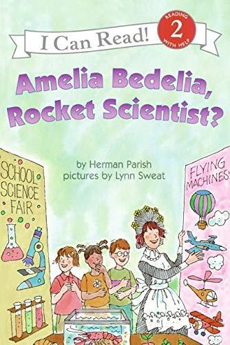 9780060518899: Amelia Bedelia, Rocket Scientist? (Amelia Bedelia I Can Read)