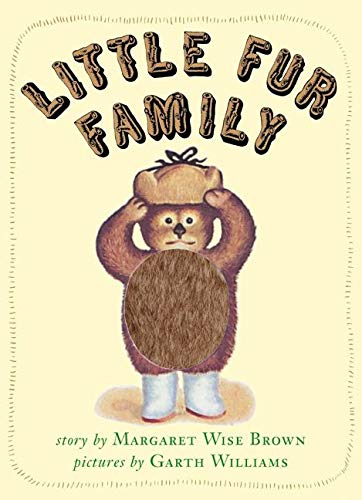 Little Fur Family Deluxe Edition: Brown, Margaret Wise