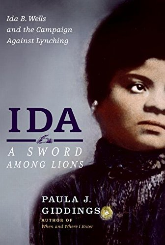 9780060519216: Ida: A Sword Among Lions: Ida B. Wells and the Campaign Against Lynching