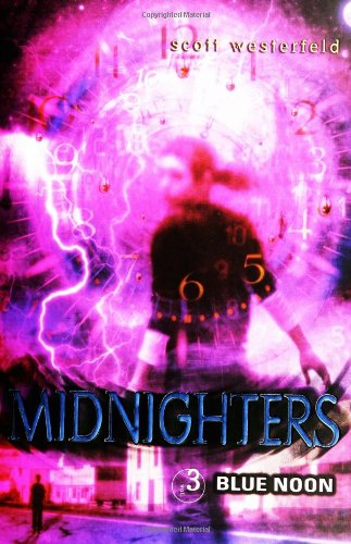 Midnighters #3 Blue Noon