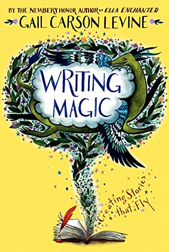 9780060519605: Writing Magic: Creating Stories that Fly