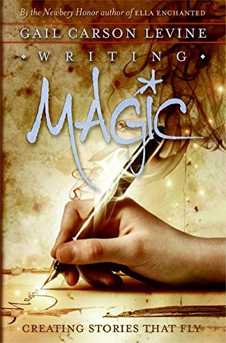 9780060519612: Writing Magic: Creating Stories that Fly