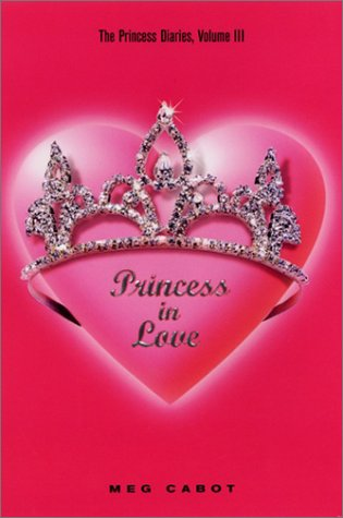 9780060519919: Princess Diaries Volume III: Princess in Love the