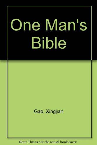 One Man's Bible: Xingjian Gao