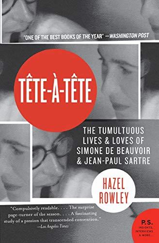 9780060520601: Tete-A-Tete: The Tumultuous Lives and Loves of Simone de Beauvoir and Jean-Paul Sartre (P.S.)